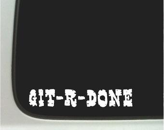Git- R -Done Funny Car Decal Window Fun Sticker