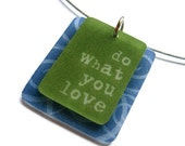 word pendant necklace - do what you love - shrinky dink - fashion jewelry - graduation gift