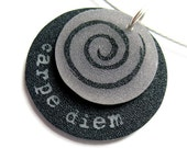 plastic pendant - carpe diem - craft jewelry - inspirational affirmation - shrinky dink - seize the day -