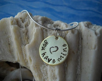 Heart You have mine Necklace Hammered Disc Dating Marriage Engaged Couples Boyfriend Girlfriend Uniquely Impressed