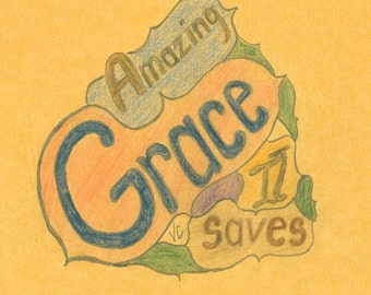 a print of Amazing Grace It Saves... an original sketch by Virginia Proffit Crane signed