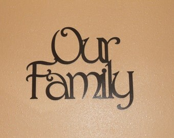 Our Family Metal Wall Sign
