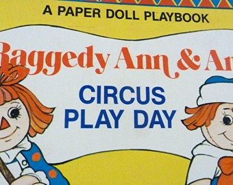 Raggedy Ann and Andy Circus Play Day 1980