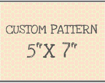 "CUST104 Rolling Mill Custom Pattern (12 dollar one-time set-up fee,12.60 pattern fee) 5"" x 7"""