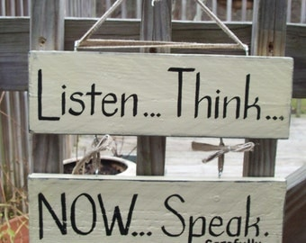 Listen Think Speak SIGN Double Stacked Hanging Hand-painted Handmade Wood Ivory Black WHAGN