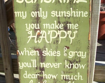You are my Sunshine SIGN Subway Distressed Olive Green Plum Handmade Hand-painted Wooden 12x24 WHAGN Made to Order