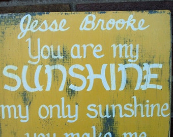 You are my Sunshine SIGN CUSTOM NAME Subway Distressed Yellow Handmade Hand-painted Wooden 12x24 Whagn Made to Order