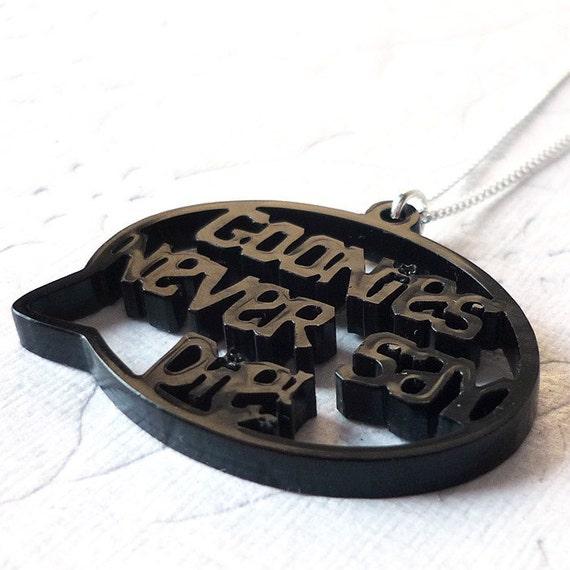Goonies never say die pendant