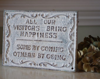 Home Decor - Coming & Going Visitor Sign - Fun Sign