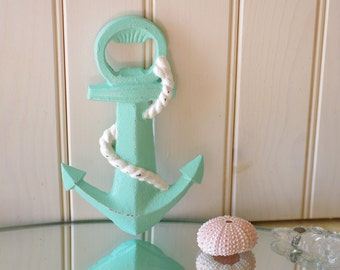 Beach Decor Anchor Bottle Opener - Sea Foam and White or PICK YOUR COLOR