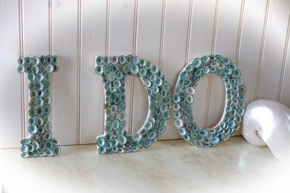 Beach Wedding Seashell Decor Letters - I Do - Limpet Shells Spell I Do - Aqua