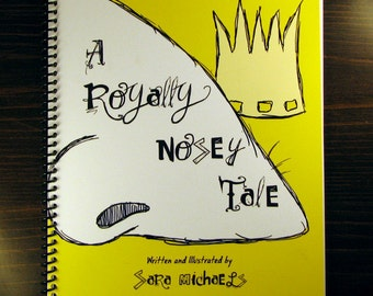 A Royally Nosey Tale - Children's Book