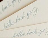 Holla Back, Yo (an almost proper conversation card in a single letterpress printed notecard & envelope)