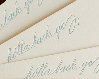 Holla Back, Yo (an almost proper conversation card in a single letterpress printed notecard & envelope)