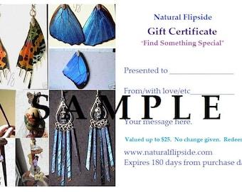 Twenty (25) Dollar Gift Certificate to Natural Flipside Real Floweer Petal Butterfly Wing Handblown Glass Art Jewelry & Custom OOAK