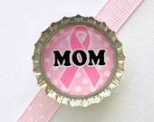 Mom Breast Cancer Awareness Bottle Cap Magnet - gift for mom, fridge magnet, pink ribbon magnet, breast cancer ribbon, breast cancer survior