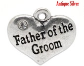 """1 or 2 or 4 or 10 pcs. Antique Silver """"Father of the Groom"""" charm with rhinestone- 16 mm X 14 mm"""