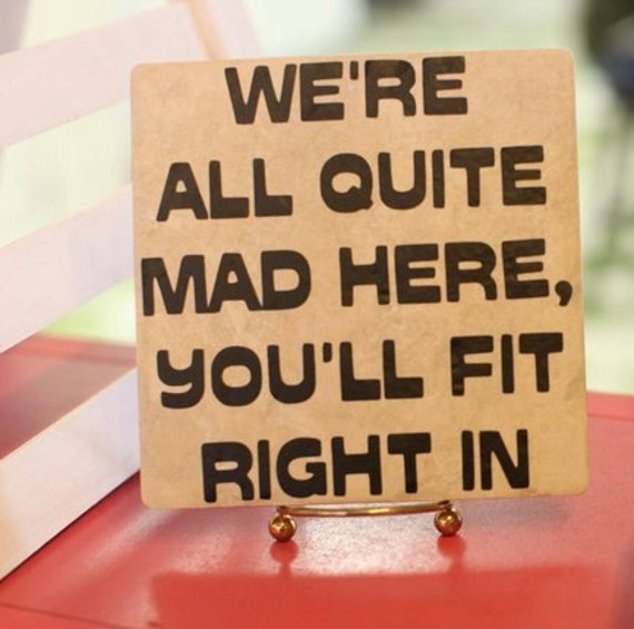 Mad Hatter Quote Decal