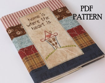 Journal Cover PDF Pattern, Direct Download - 'Home is where the heart is'