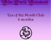 Tea of the Month Club- 6 Months
