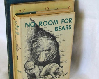No ROOM for BEARS Book 1965 Nonfiction Bear Story, Teaching Children Nature Ecology Evolution by Frank Dufresne, Illustrated, 1st Ed hcdj
