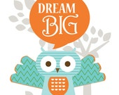 Owl Artwork for Children- Dream Big -8X10 Inches, Other sizes