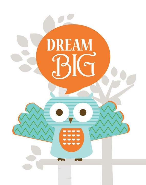 Owl Artwork for Children- Dream Big -5X7 Inches, Other sizes