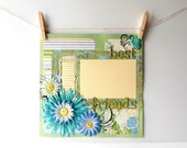 12x12 Premade Scrapbook Page For Girls Best Friends Feminine Flowers in Green and Blue