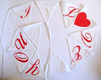 Valentine's Day Decor , I LOVE  YOU , Valentine's Day, Eco -Friendly , Fabric Bunting , Banner, Pennant, Flag, Garland, Decoration, Wedding