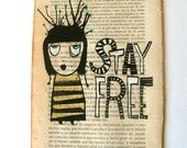 Quote art. Inspirational screen print, Stay Free, Resolutions, 8 x 5 on vintage book page