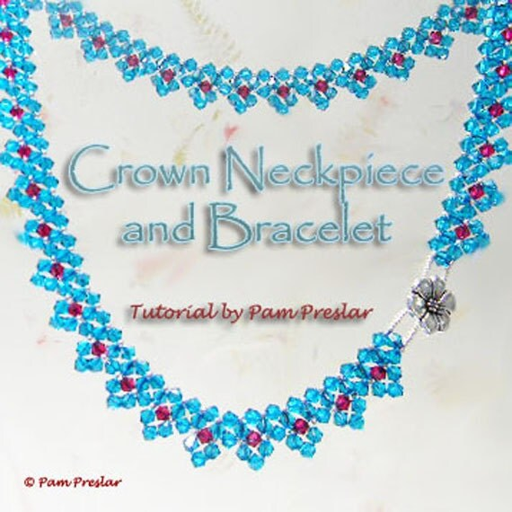 TUTORIAL - Crown Neckpiece and Bracelet Instructions, PDF file only