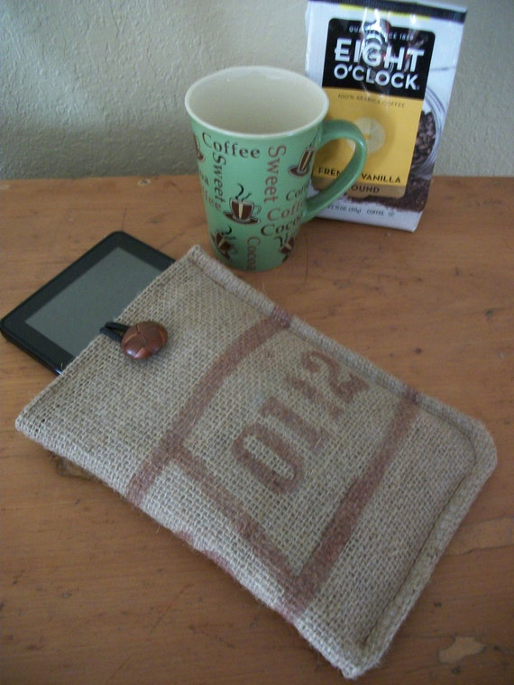 Kindle Case Upcycled Coffee Bean Bag/Kindle Fire/Nook/Padded Sleeve