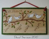 Our Flock Personalized Family Plaque 3-4 birds Dead Serious 2010