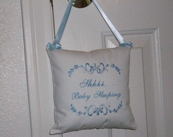 "Door Hanger Pillow, Heirloom  Embroidered Shabby  Chic  ""Shhhh Baby Sleeping """