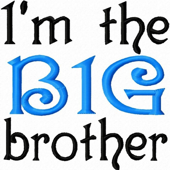 """Digitizing Dolls """" I'm the Big brother """" Machine Embroidery Design 4x4 5x7 INSTANT DOWNLOAD"""