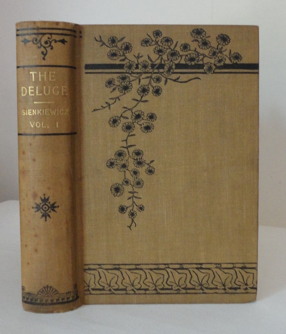Antique Book THE DELUGE Sienkiewicz Volume 1 Poland Illustrated Cover Vintage CoffeeTable Book Floral