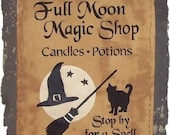 Full Moon Magic Shop Primitive Fall Autumn Halloween Witch Wall Hanging Sign