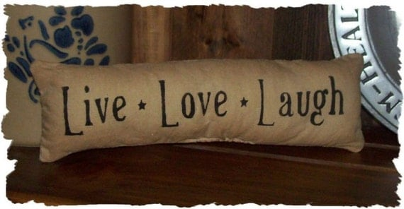 Items Similar To Live Love Laugh Country Primitive Pillow