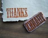 Thanks - Hand Carved Rubber Stamp