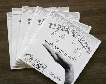 Papermaking How-to-do-it Zine 1 - Instruction Manual for Making Paper by Hand at Home