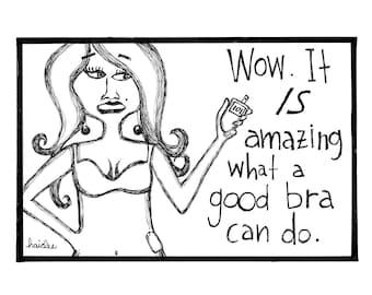 A Good Bra - Pen & Ink Illustration