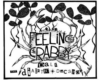 Feeling Crabby - Pen & Ink Ilustration