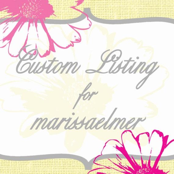 Custom Listing for marissaelmer