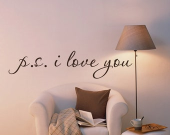 P.S. I LOVE YOU .. Wall Vinyl Word Decal Stickers - Lettering for Bedroom Walls - 059