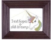 mature cross stitch pattern Unicorn I Eat Hopes and  S--t Dreams