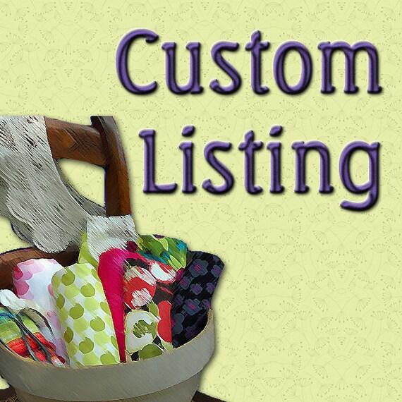 Custom Order for Cary