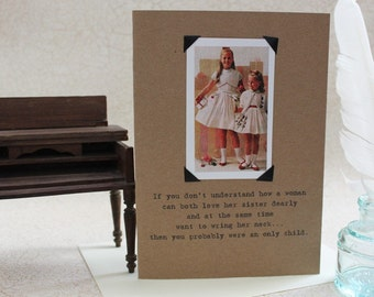 Funny Card For Sisters Sassy Saying on Recycled Paper