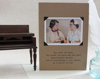 Funny Card for a Sister-In-Law  a Sassy Saying