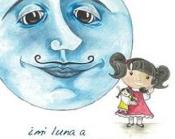 Abuelita, mi luna brilla sobre tu casa children's book by (mother/daughter) Mary Hansen Freund & Jane Freund