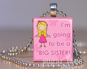 I'm Going to be a Big Sister Necklace - (Blonde on Pink) - Scrabble Tile Pendant with Chain